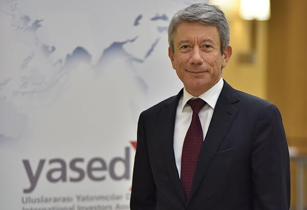 YASED Uluslararası Yatırımcılar Derneği Başkanı Ahmet Erdem